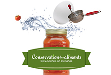Conservation des aliments : De la science, on en mange!